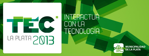 UNLP and the municipality already scheduled the TEC 2013 La Plata